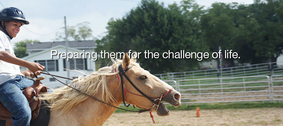 Prepare for the challenge of Life - Lazy B's Ranch Program